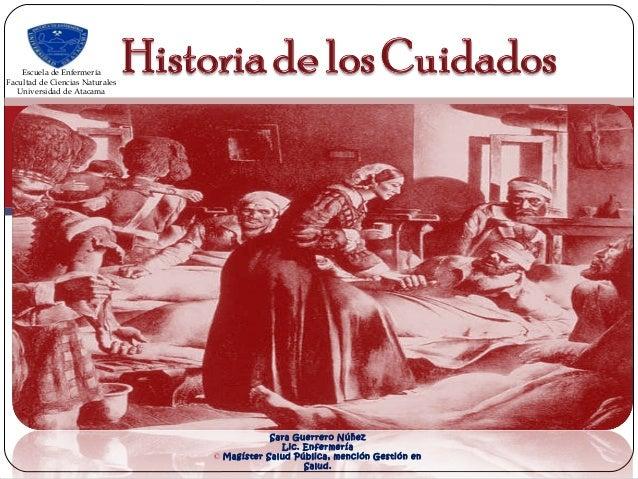 Sara Guerrero Núñez Lic. Enfermería © Magíster Salud Pública, mención Gestión en Salud. Escuela de Enfermería Facultad de ...