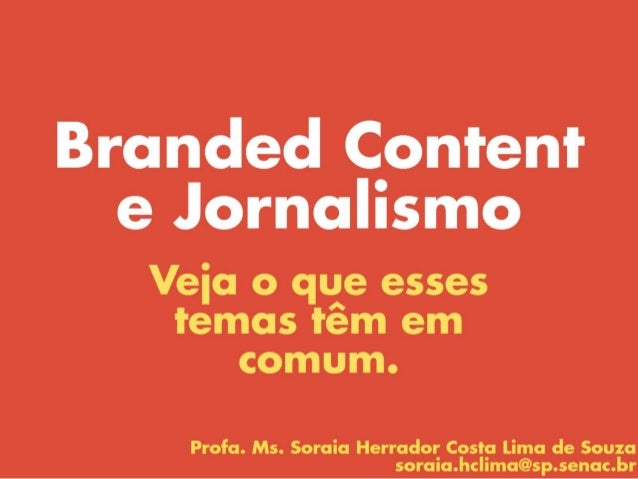 Branded Content e Jornalismo