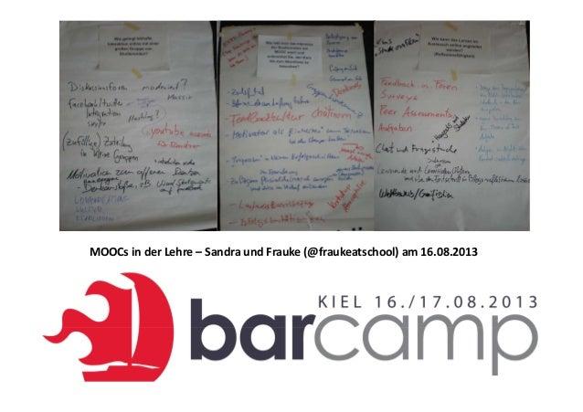 MOOCs in der Lehre – Sandra und Frauke (@fraukeatschool) am 16.08.2013