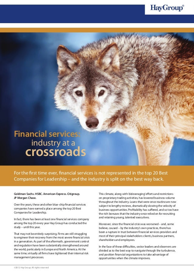 Financial services:    industry at a           crossroadsFor the first time ever, financial services is not represented in...
