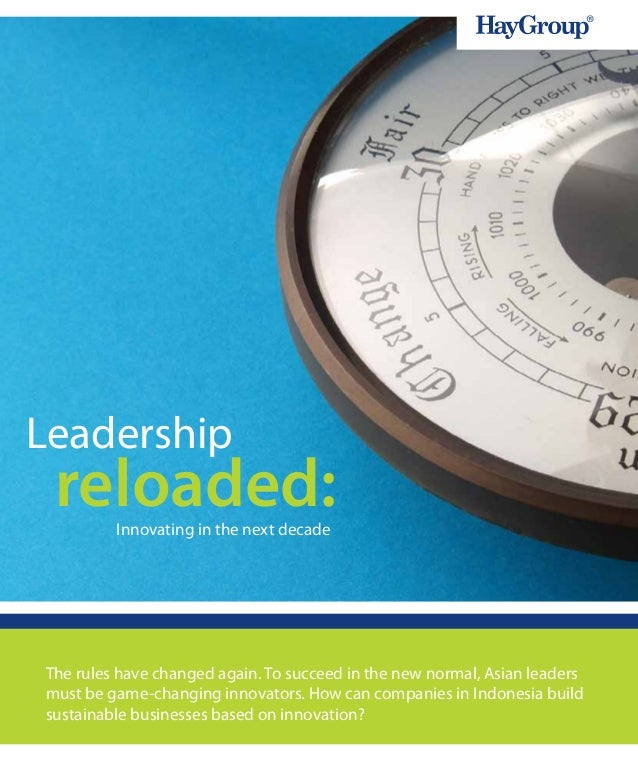 Leadership reloaded:         Innovating in the next decadeThe rules have changed again. To succeed in the new normal, Asia...