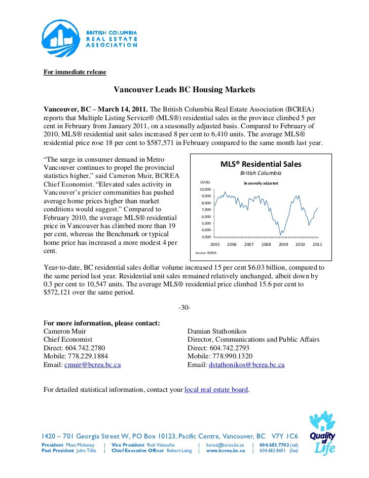 For immediate release                                  Vancouver Leads BC Housing MarketsVancouver, BC – March 14, 2011. T...