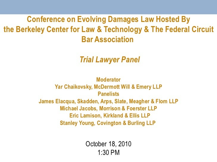 Conference on Evolving Damages Law Hosted By the Berkeley Center for Law & Technology & The Federal Circuit Bar Associatio...