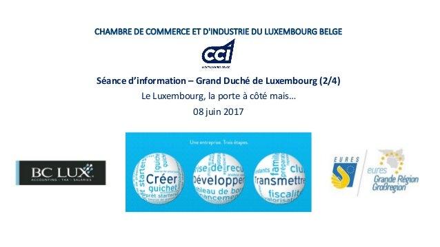 séance d'information – grand duché de luxembourg (08/06/17) - le luxe…