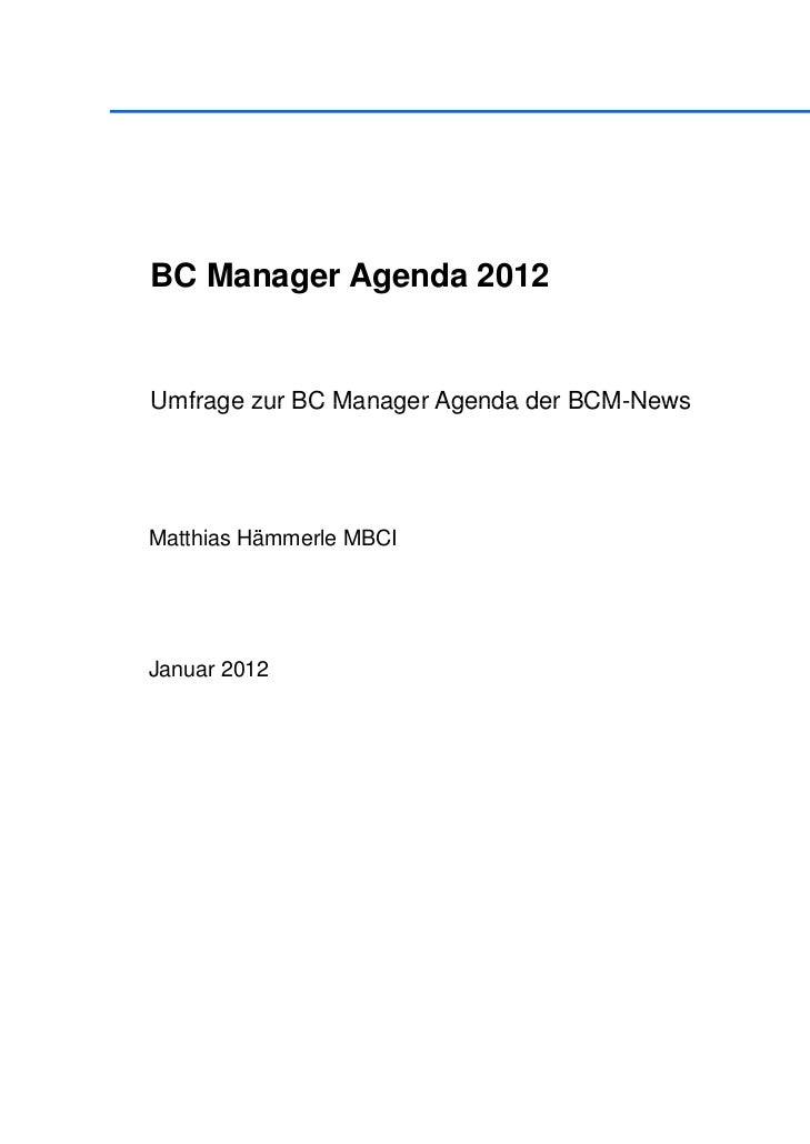 BC Manager Agenda 2012Umfrage zur BC Manager Agenda der BCM-News                                  BCM NewsMatthias Hämmerl...