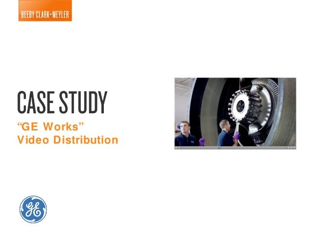 """GE Works""Video Distribution"