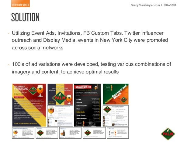 BeebyClarkMeyler.com | @GoBCM!•   Utilizing Event Ads, Invitations, FB Custom Tabs, Twitter influencer     outreach and Di...