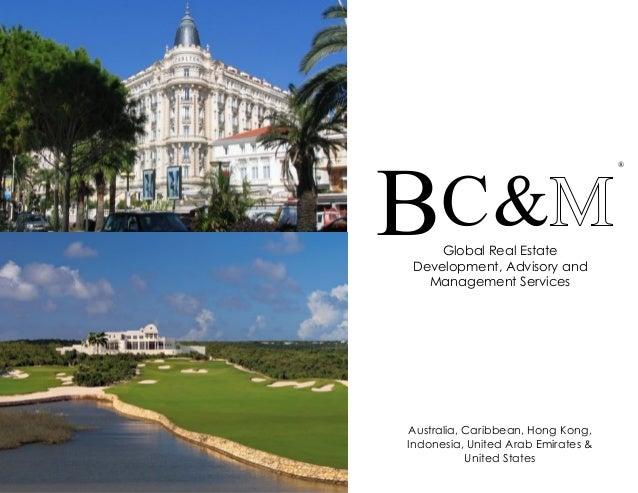 BC&                                    ®    Global Real EstateDevelopment, Advisory and  Management ServicesAustralia, Car...