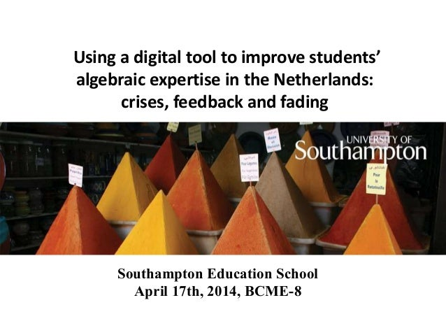 Using a digital tool to improve students' algebraic expertise in the Netherlands: crises, feedback and fading Christian Bo...