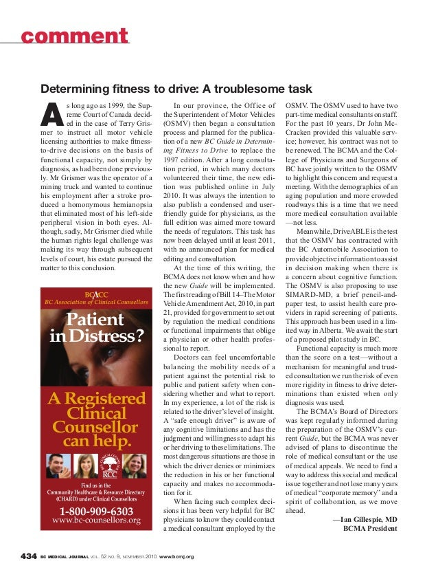 BC MEDICAL JOURNAL VOL. 52 NO. 9, NOVEMBER 2010 www.bcmj.org434 A s long ago as 1999, the Sup- reme Court of Canada decid-...