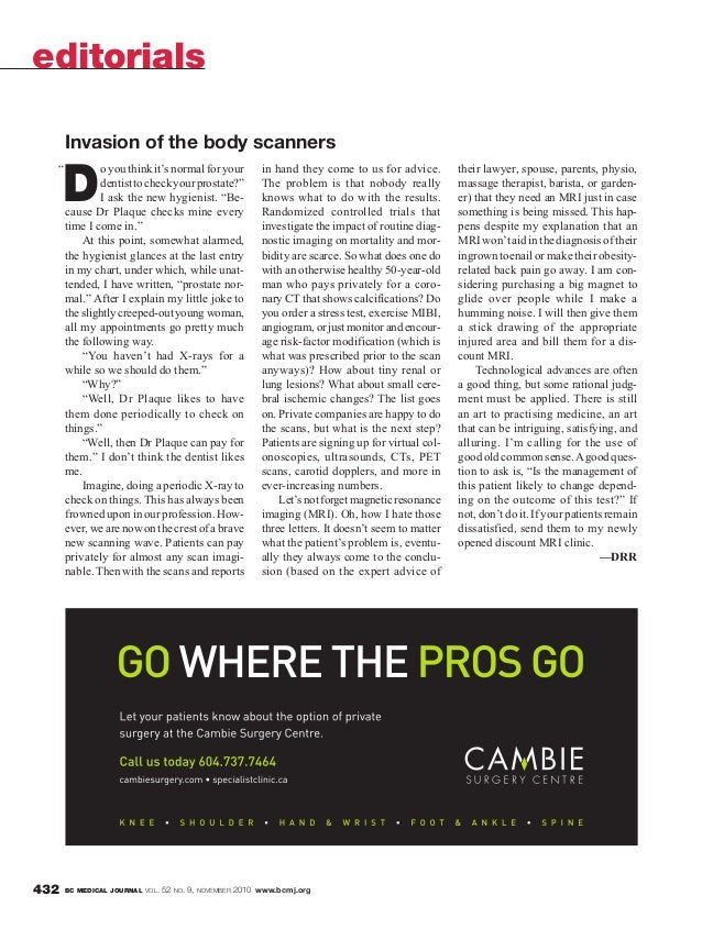 """BC MEDICAL JOURNAL VOL. 52 NO. 9, NOVEMBER 2010 www.bcmj.org432 D oyouthinkit'snormalforyour dentisttocheckyourprostate?"""" ..."""