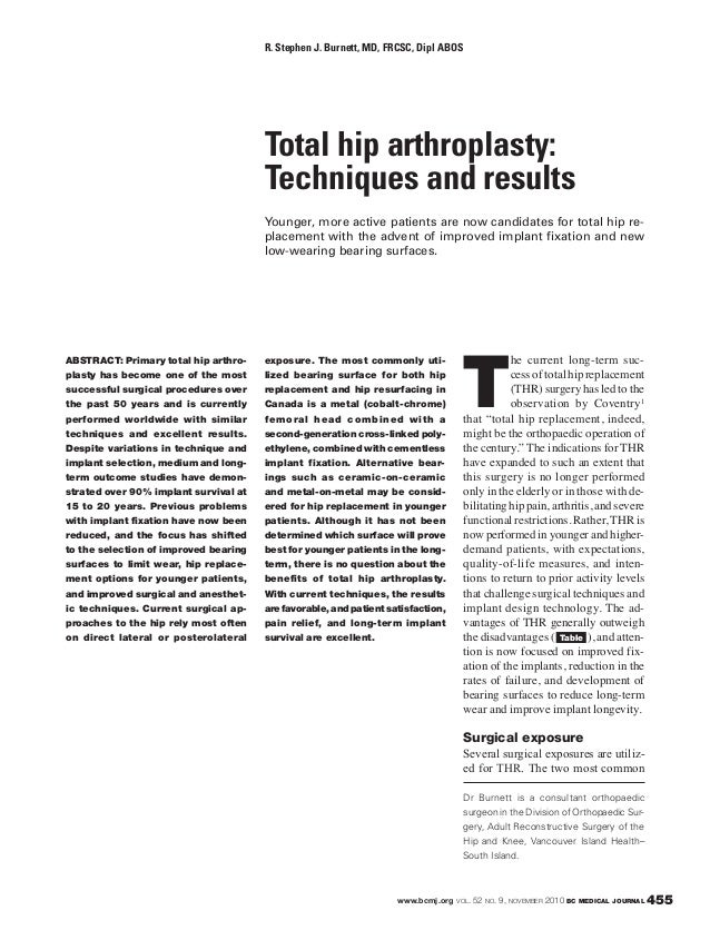 www.bcmj.org VOL. 52 NO. 9, NOVEMBER 2010 BC MEDICAL JOURNAL 455 ABSTRACT: Primary total hip arthro- plasty has become one...