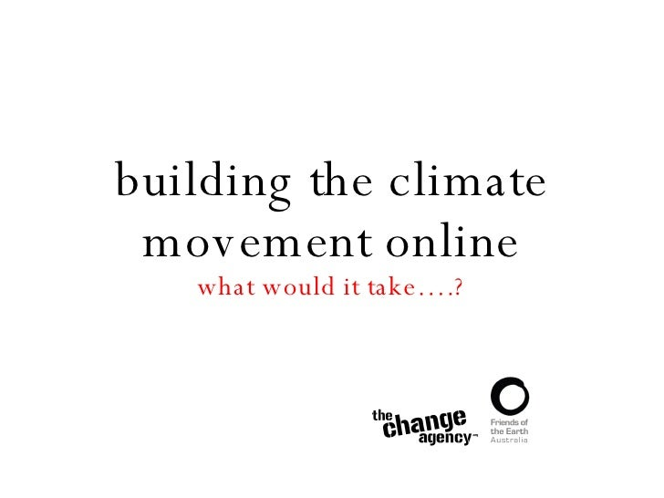 building the climate movement online what would it take….?
