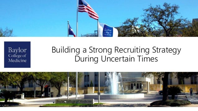 Building a Strong Recruiting Strategy During Uncertain Times