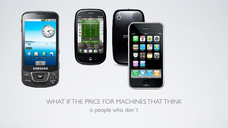 WHAT IF THE PRICE FOR MACHINES THAT THINK              is people who don´t