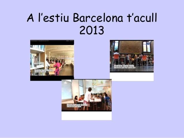 A l'estiu Barcelona t'acull2013