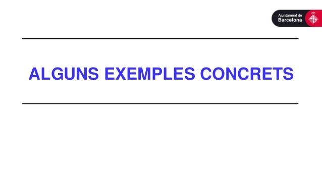 ALGUNS EXEMPLES CONCRETS
