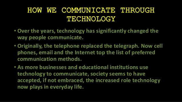 cell phones changed the way we communicate