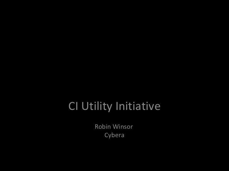 New Ideas For Shared Solutions CI Utility Initiative Robin Winsor  Cybera