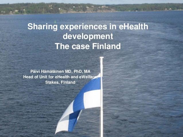 Knowledge for welfare and health                  Päivi Hämäläinen Unit for eHealth and eWelfare                          ...