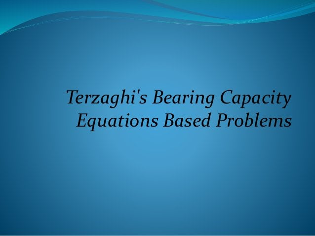 Terzaghi's Bearing Capacity Equations Based Problems