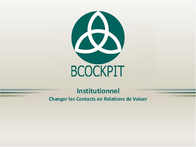 Institutionnel Changer les Contacts en Relations de Valuer