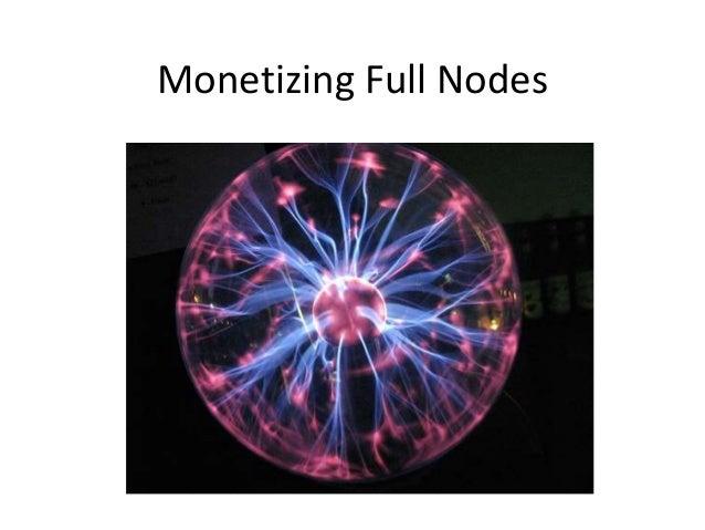 Monetizing Full Nodes