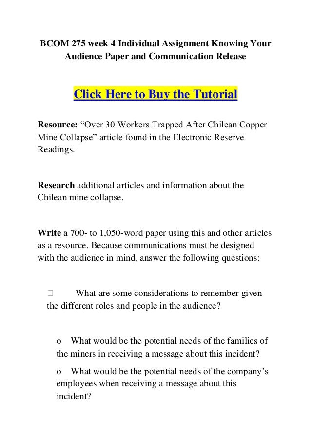 BCOM 275 Audience Paper Workers Trapped after Chilean Copper Mine Collapse