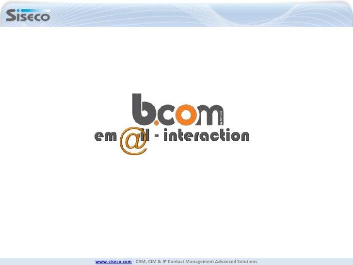 www.siseco.com - CRM, CIM & IP Contact Management Advanced Solutions
