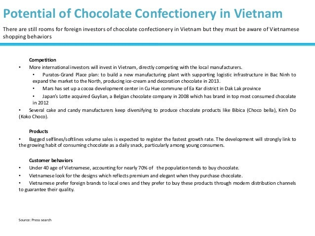 Potential of Chocolate Confectionery in Vietnam There are still rooms for foreign investors of chocolate confectionery in ...