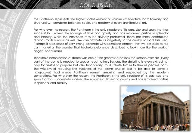 the pantheon and its effect on Architecture in and around rome during hadrian's reign: the temple of venus  and roma possibly designed by hadrian the pantheon, combining the marble.