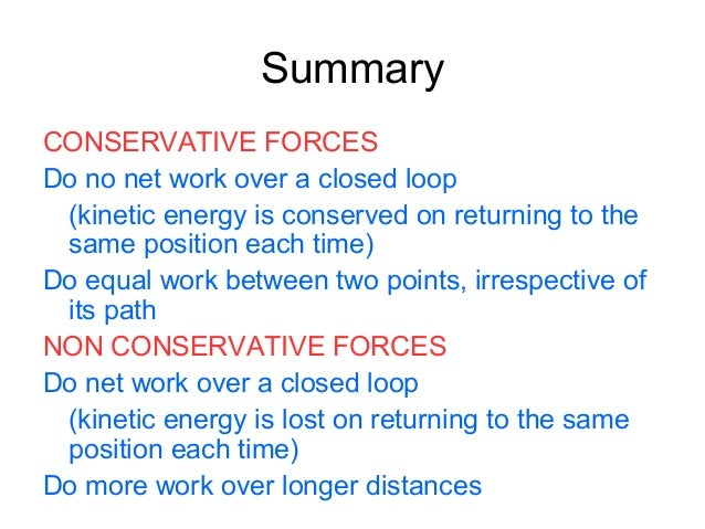 Energy Independence >> B conservative and non conservative forces