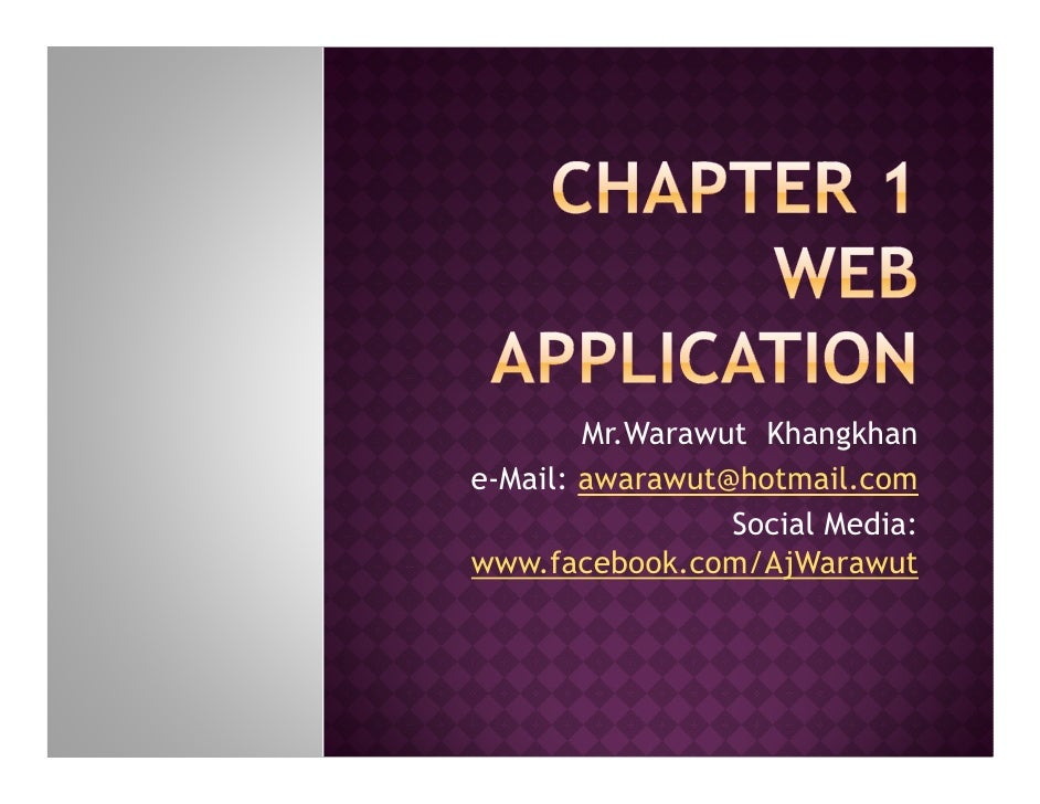 Mr.Warawut Khangkhane-Mail: awarawut@hotmail.com                 Social Media:www.facebook.com/AjWarawut