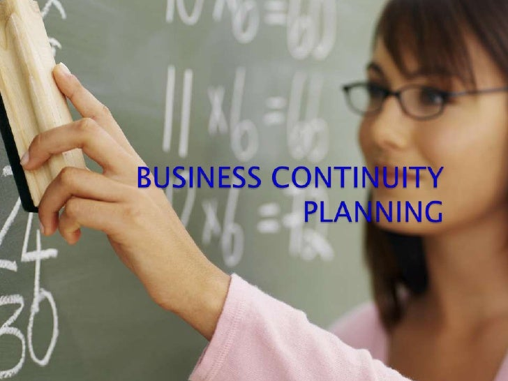 BUSINESS CONTINUITYPLANNING<br />
