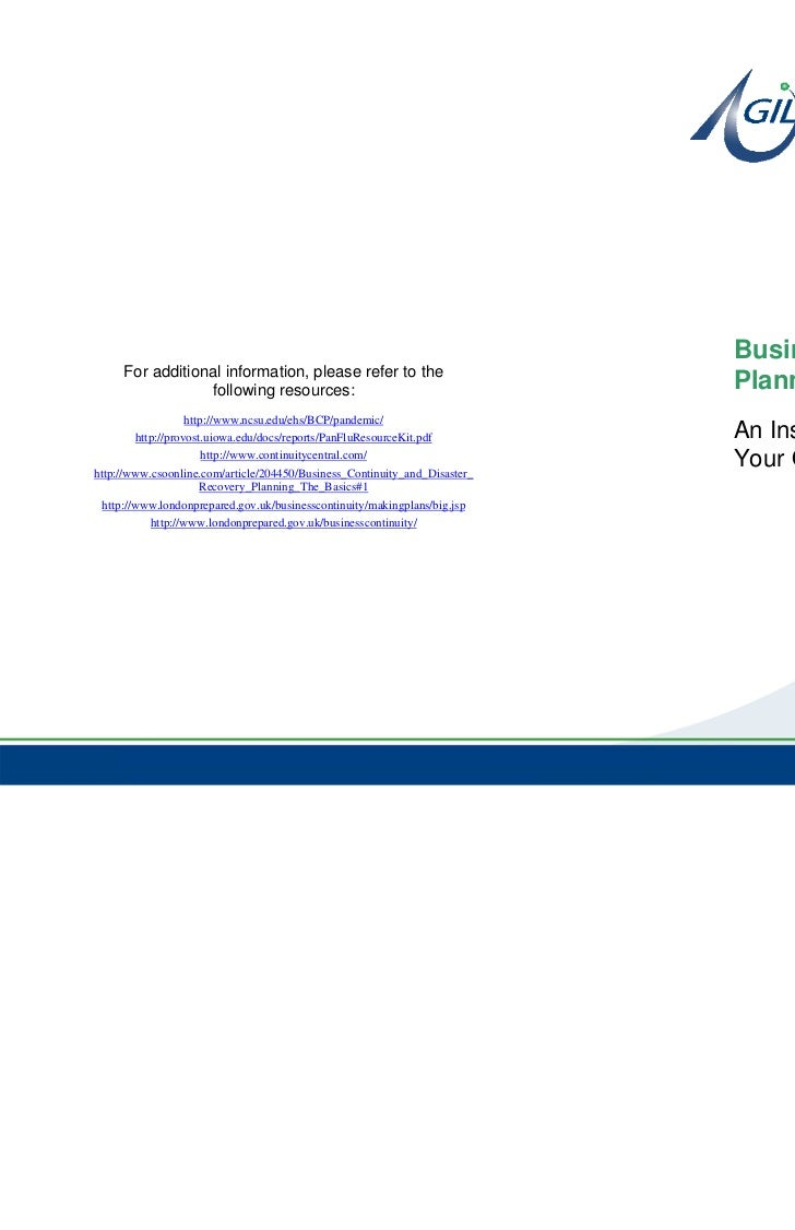 Business Continuity     For additional information, please refer to the                 following resources:              ...