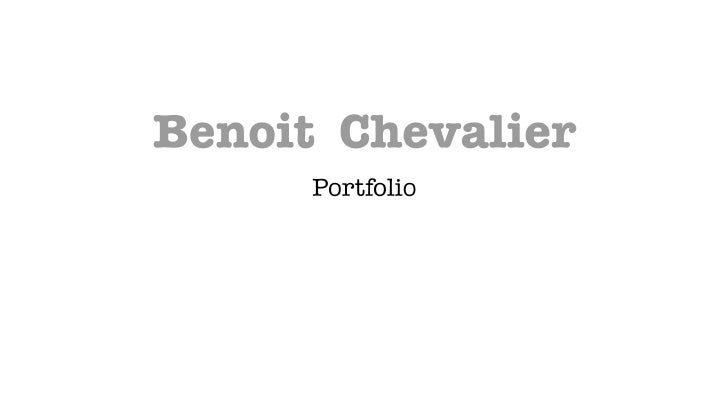 Benoit Chevalier Portfolio photo