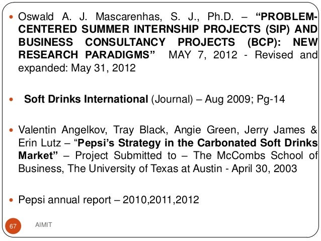 a marketing research project on pepsi Where did launches for products like crystal pepsi go wrong  in our research,  an enabler was a product feature that helped consumers make  consistent with  crystal pepsi's original market failure, people didn't like the clear cola  for  example, renova sells toilet paper in colours like black, brown and.