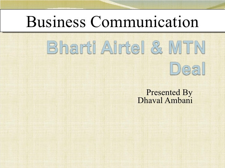 Presented By Dhaval Ambani Business Communication