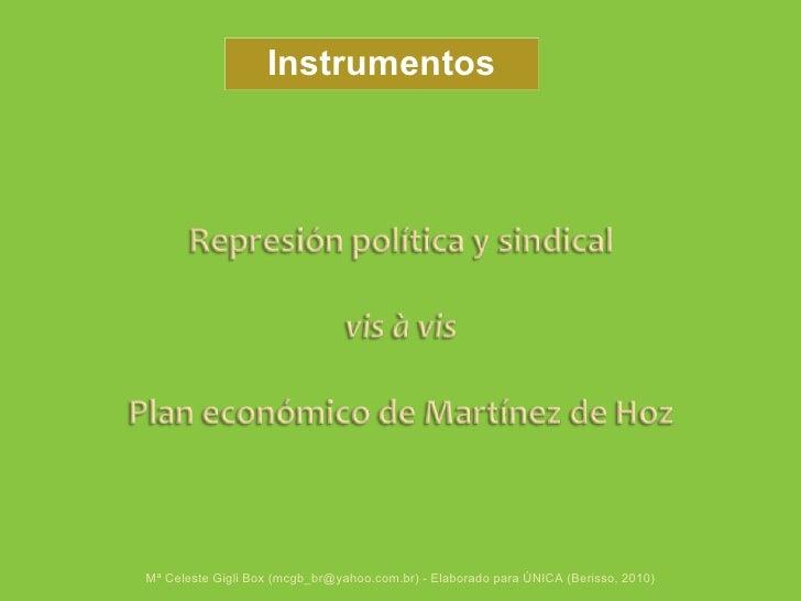 Mª Celeste Gigli Box (mcgb_br@yahoo.com.br) - Elaborado para ÚNICA (Berisso, 2010) Instrumentos