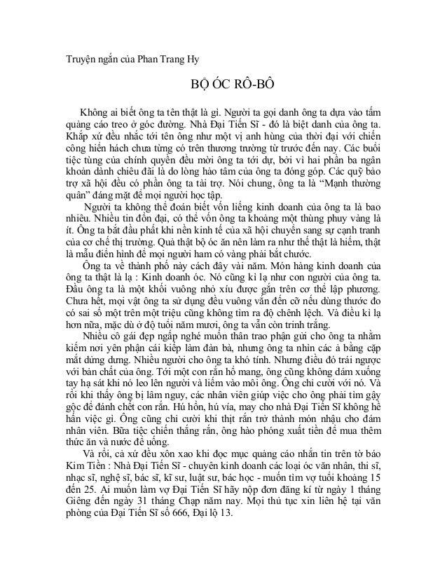 Truyện ngắn của Phan Trang Hy                              BỘ ÓC RÔ-BÔ    Không ai biết ông ta tên thật là gì. Người ta gọ...
