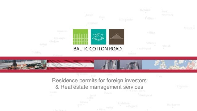 Residence permits for foreign investors & Real estate management services