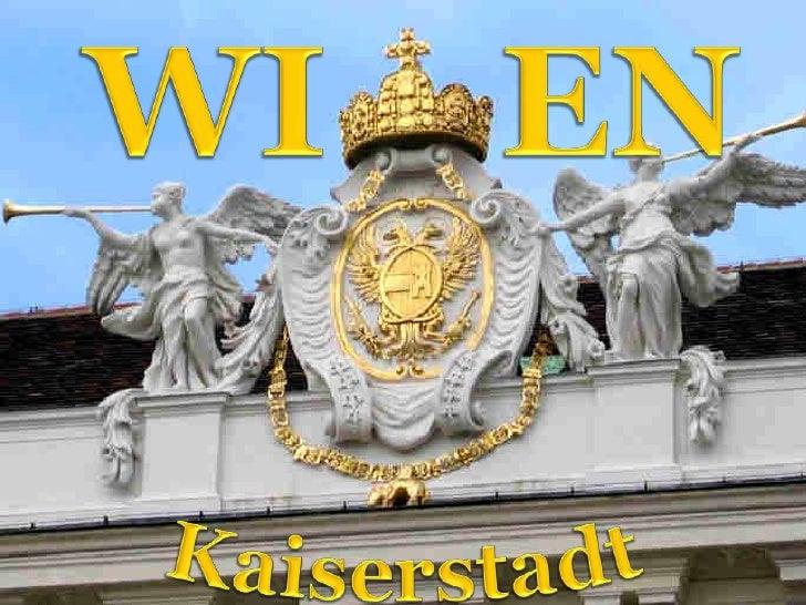 WI<br />EN<br />Kaiserstadt<br />