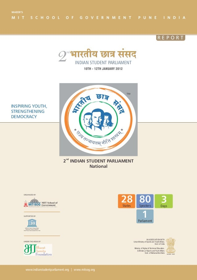 REPORT                                        INDIAN STUDENT PARLIAMENTINSPIRING YOUTH,STRENGTHENINGDEMOCRACY             ...