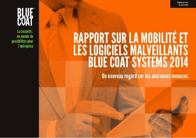 La sécurité: un monde de possibilités pour l'entreprise Rapport sur lasécurité RAPPORT SUR LA MOBILITÉ ET LES LOGICIELS ...