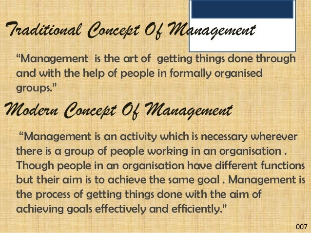 management is an art of getting things done through the group of people in formally organization The abiding belief of this group is that, if management, or organization art of getting things done through and with people in formally organized groups, the art.
