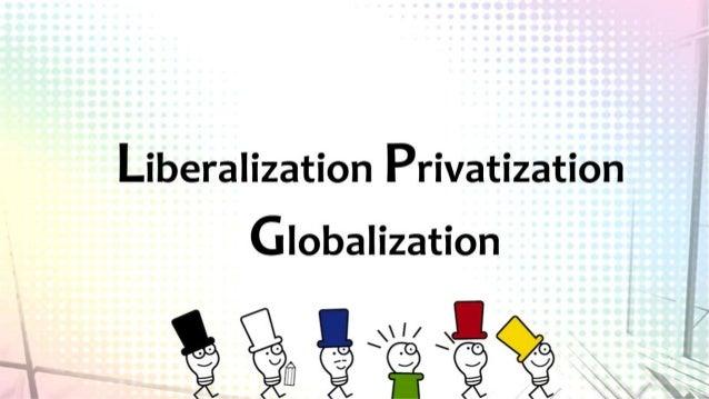 Libersation privatisation globalisation  authorstream.