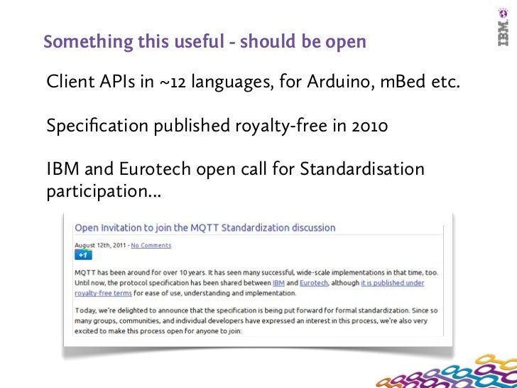 Something this useful - should be openClient APIs in ~12 languages, for Arduino, mBed etc.Specification published royalty-f...