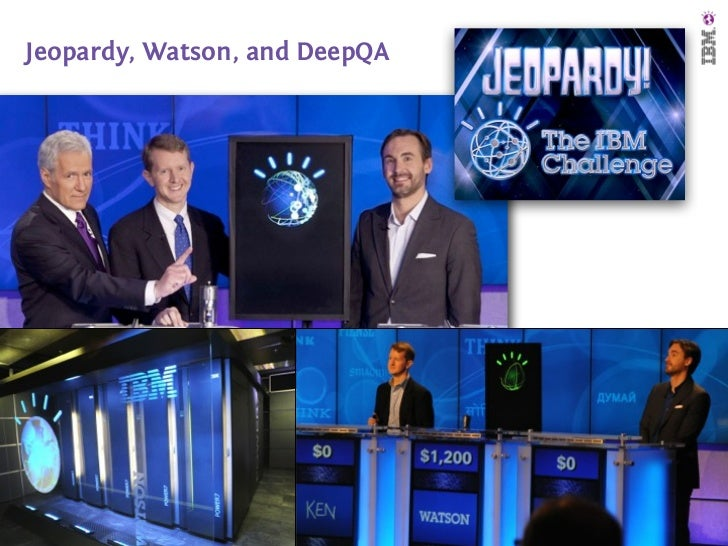 Jeopardy, Watson, and DeepQA