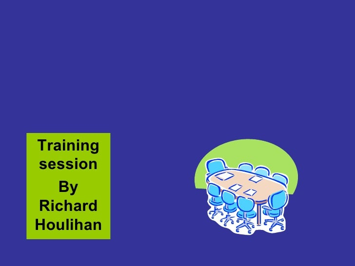Training session By Richard Houlihan