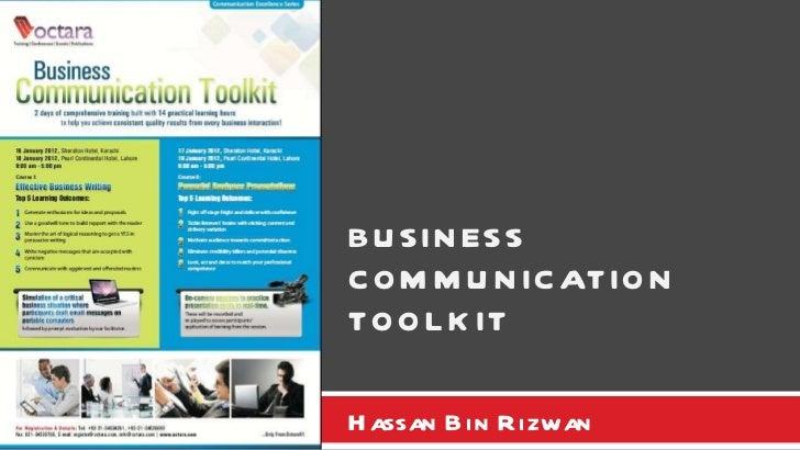 Hassan Bin Rizwan BUSINESS COMMUNICATION TOOLKIT